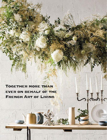 Together more than ever on behalf of the French Art of Living